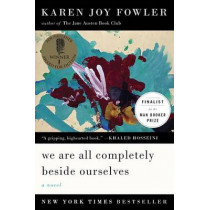 We Are All Completely Beside Ourselves by Karen Joy Fowler, 9780142180822