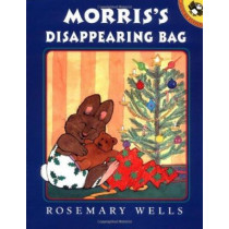 Morris's Disappearing Bag by Rosemary Wells, 9780142300046
