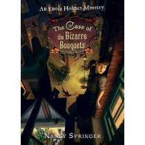 The Case of the Bizarre Bouquets by Nancy Springer, 9780142413906