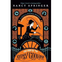 The Case of the Gypsy Goodbye: An Enola Holmes Mystery by Nancy Springer, 9780142418888
