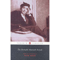 The Portable Hannah Arendt by Hannah Arendt, 9780142437568
