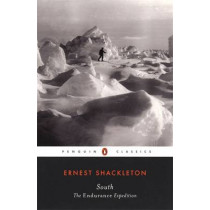 """South: The """"Endurance"""" Expedition by Sir Ernest Henry Shackleton, 9780142437797"""