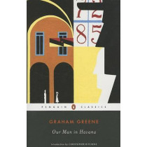 Our Man in Havana by Graham Greene, 9780142438008
