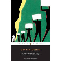 Journey without Maps by Graham Greene, 9780143039723