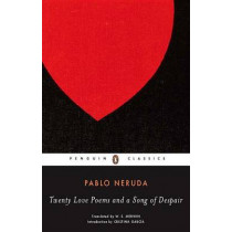Twenty Love Poems and a Song of Despair: Dual-Language Edition by Pablo Neruda, 9780143039969