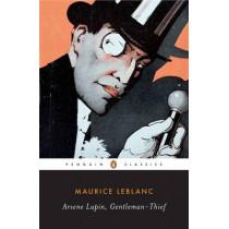 Arsene Lupin, Gentleman-Thief by Maurice Leblanc, 9780143104865
