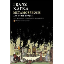 Metamorphosis and Other Stories by Franz Kafka, 9780143105244
