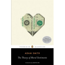 The Theory of Moral Sentiments by Adam Smith, 9780143105923