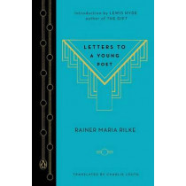 Letters to a Young Poet by Rainer Maria Rilke, 9780143107149