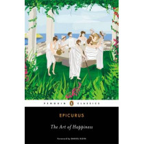 The Art of Happiness by Epicurus, 9780143107217