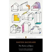 The Poetics of Space by Gaston Bachelard, 9780143107521