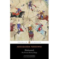 Shahnameh: The Persian Book of Kings by Abolqasem Ferdowsi, 9780143108320
