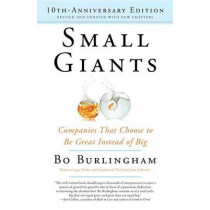 Small Giants--10th-anniversary by Bo Burlingham, 9780143109600