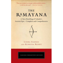 The Ramayana: A New Retelling of Valmiki's Ancient Epic--Complete and Comprehensive by Linda Egenes, 9780143111801