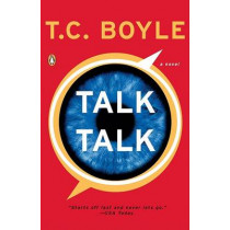 Talk Talk by T C Boyle, 9780143112150