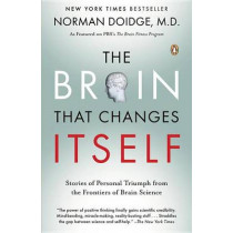 The Brain That Changes Itself by Norman Doidge, 9780143113102