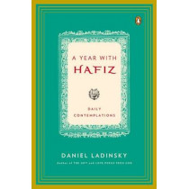 A Year with Hafiz: Daily Contemplations by Hafiz, 9780143117544