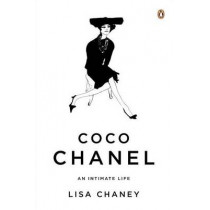 Coco Chanel: An Intimate Life by Lisa Chaney, 9780143122128