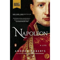 Napoleon: A Life by Andrew Roberts, 9780143127857