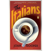 The Italians by John Hooper, 9780143128403