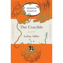The Crucible: (penguin Orange Collection) by Arthur Miller, 9780143129479