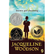 Brown Girl Dreaming by Jacqueline Woodson, 9780147515827