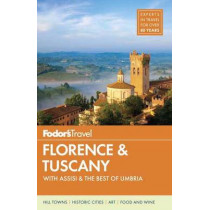 Fodor's Florence & Tuscany by Fodor's Travel Guides, 9780147546609