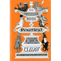 Old Possum's Book of Practical Cats by T. S. Eliot, 9780151686568