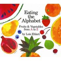 Eating the Alphabet by Lois Ehlert, 9780152010362