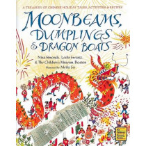 Moonbeams, Dumplings & Dragon Boats by Nina Simonds, 9780152019839