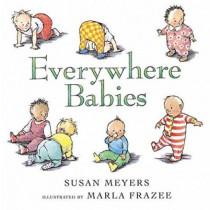 Everywhere Babies by ,Susan Meyers, 9780152053154