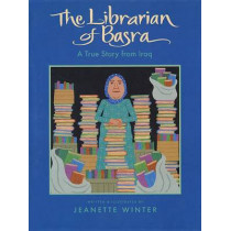 Librarian of Basra by Jeanette Winter, 9780152054458