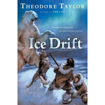 Ice Drift by Theodore Taylor, 9780152055509
