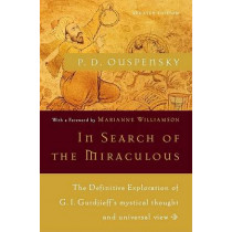 In Search of the Miraculous by P. D. Ouspensky, 9780156007467