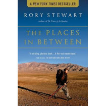 The Places in Between by Rory Stewart, 9780156031561