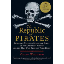 Republic of Pirates by Coli Woodward, 9780156034623
