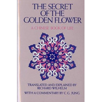Secret of the Golden Flower by Richard Wilhelm, 9780156799805