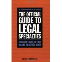 Official Guide to Legal Specialties by National Association of Law Placement, 9780159003916