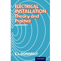 Electrical Installation - Theory and Practice by E. L. Donnelly, 9780174450740
