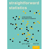 Straightforward Statistics: Understanding the Tools of Research by Glenn Geher, 9780190276959