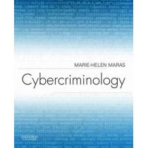 Cybercriminology by Marie-Helen Maras, 9780190278441