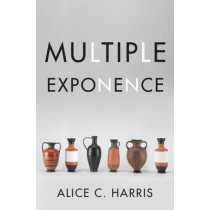 Multiple Exponence by Alice C. Harris, 9780190464356