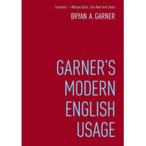 Garner's Modern English Usage by Bryan A. Garner, 9780190491482