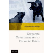Corporate Governance after the Financial Crisis by Stephen M. Bainbridge, 9780190496678