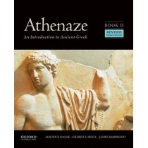Athenaze, Book II: An Introduction to Ancient Greek by Maurice Balme, 9780190607678