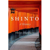 Shinto: A History by Helen Hardacre, 9780190621711