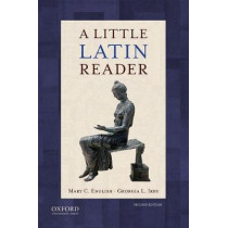 A Little Latin Reader by Mary C. English, 9780190645533
