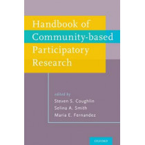 Handbook of Community-Based Participatory Research by Steven S. Coughlin, 9780190652234