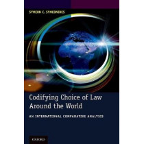 Codifying Choice of Law Around the World: An International Comparative Analysis by Symeon C. Symeonides, 9780190689964