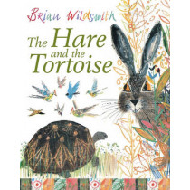 The Hare and the Tortoise by Brian Wildsmith, 9780192727084